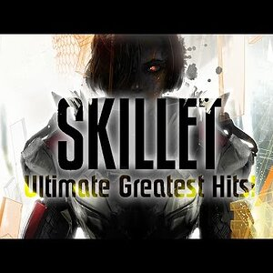 Skillet | Greatest Hits!